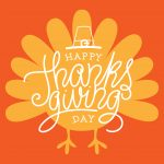 Holiday Hours CLOSED on Thanksgiving